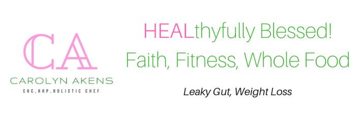 Carolyn Akens, CHC, HHP, Holistic Chef Leaky Gut & Weight Loss